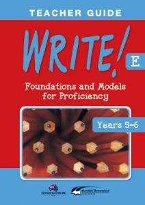 WRITE! Teacher Guide E (Years 5-6)
