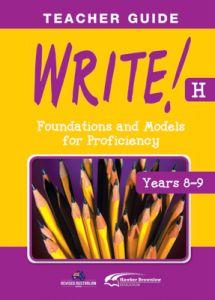 WRITE! Teacher Guide H (Years 8-9)