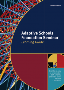 Adaptive Schools Foundation Seminar Learning Guide, Third Revised Edition