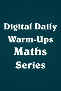 Digital Daily Warm-Ups: Mathematics Series
