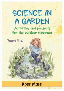 Science in a Garden: Activities and Projects for the Outdoor Classroom, Years F–6