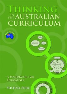 Thinking in the Australian Curriculum: A Handbook for Educators