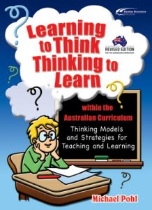 Learning to Think/Thinking to Learn within the Australian Curriculum