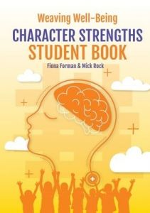 Weaving Well-Being: Character Strengths - Student Book