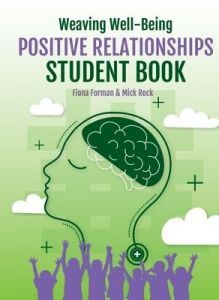 Weaving Well-Being: Positive Relationships - Student Book