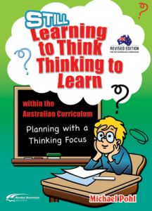 Still Learning to Think/Thinking to Learn within the Australian Curriculum