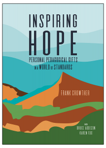 Inspiring Hope: Personal Pedagogical Gifts in a World of Standards