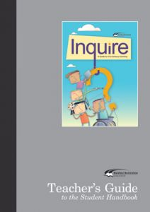 Inquire: A Guide to 21st Century Learning, Teacher's Guide