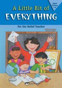 A Little Bit of Everything Book (For the Relief Teacher) - Upper Primary 5-6