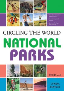Circling the World: National Parks, Years 4-6 (Revised)