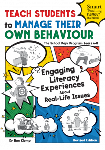Teach Students to Manage Their Own Behaviour: Engaging Literacy Experiences About Real-Life Issues, The School Dayz Program