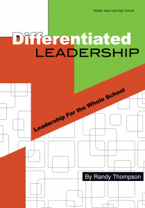 Differentiated Leadership: Leadership for the Whole School