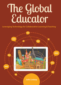The Global Educator: Leveraging Technology for Collaborative Learning & Teaching