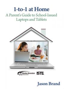 1-to-1 at Home: A Parent's Guide to School-Issued Laptops and Tablets