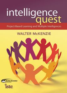 Intelligence Quest: Project-Based Learning And Multiple Intelligences