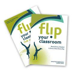 Flip Your Classroom + Workbook