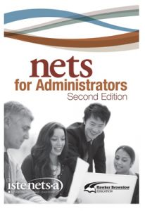 National Educational Technology Standards For Administrators, Second Edition