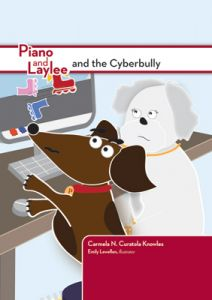 Piano and Laylee and the Cyberbully