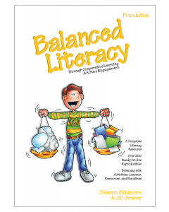 Balanced Literacy: Through Cooperative Learning & Active Engagement, Foundation