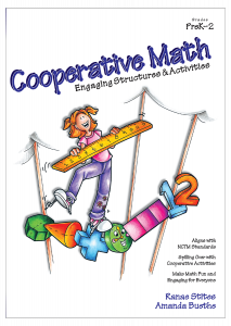 Cooperative Math: Engaging Structures & Activities, Grades PreK-2