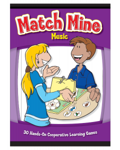 Match Mine Music: 30 Hands-On Cooperative Learning Games