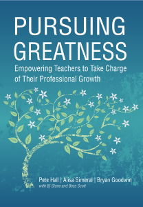 Pursuing Greatness: Empowering Teachers to Take Charge of Their Professional Growth