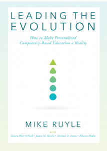 Leading the Evolution: How to Make Personalized Competency-Based Education a Reality