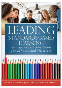 Leading Standards-Based Learning: An Implementation Guide for Schools and Districts
