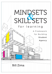Mindsets and Skill Sets for Learning: A Framework for Building Student Agency