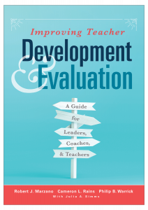 Improving Teacher Development and Evaluation: A Guide for Leaders, Coaches, and Teachers