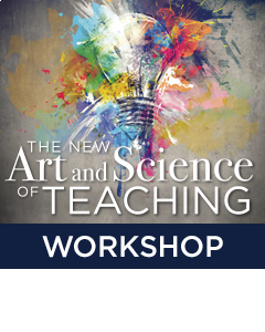 The New Art and Science of Teaching Workshop