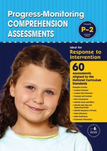 Progress-Monitoring Comprehension Assessments: Years P-2