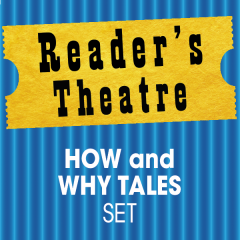 Reader's Theatre: How and Why Tales Set