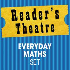 Reader's Theatre: Everyday Maths Set