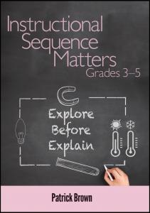 Instructional Sequence Matters, Grades 3–5: Explore Before Explain