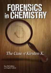 Forensics in Chemistry: The Case of Kirsten K.