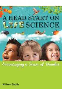A Head Start on Life Science: Encouraging a Sense of Wonder