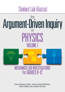 Student Lab Manual for Argument-Driven Inquiry in Physics, Volume 1: Mechanics Lab Investigations for Grades 9-12