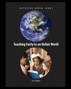 Teaching Fairly in an Unfair World, 2nd Edition