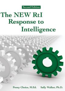 The New RtI: Response to Intelligence, 2nd Edition