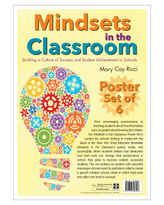 Mindsets in the Classroom Poster Set: Building a Culture of Success and Student Achievement in Schools
