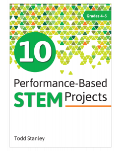 10 Performance-Based STEM Projects for Grades 4–5