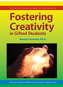 Fostering Creativity in Gifted Students (The Practical Strategies Series in Gifted Education)