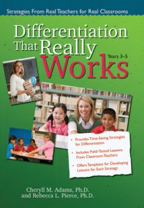 Differentiation That Really Works: Strategies From Real Teachers for Real Classrooms (Years 3-5)