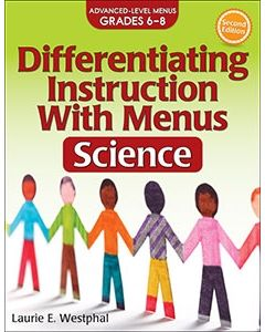 Differentiating Instruction With Menus: Science (Years 6-8), 2nd Edition