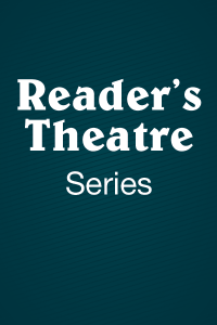 Reader's Theatre Series