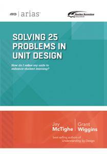 ASCD Arias Publication: Solving 25 Problems in Unit Design