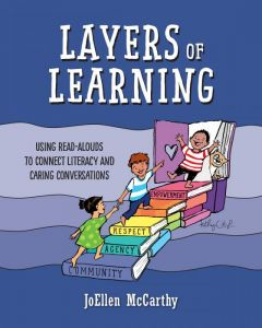 Layers of Learning: Using Read-Alouds to Connect Literacy and Caring Conversations