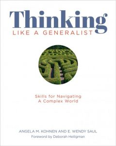 Thinking Like a Generalist: Skills for Navigating a Complex World
