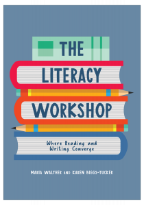The Literacy Workshop: Where Reading and Writing Converge